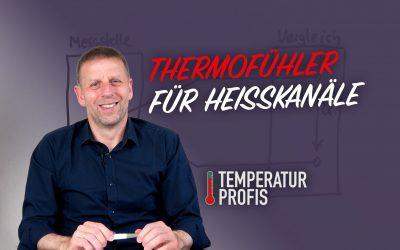 Thermofühler für Heißkanalsysteme