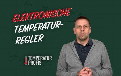 Was ist ein elektronischer Temperaturregler?